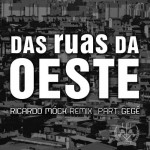 Single: Gegê Caos, 'Das ruas da oeste'