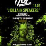 18/02: Festa Hot 'J Dilla In Speakers' em Porto Alegre