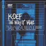 Ouça 'The Way It Was', novo álbum de K-Def