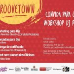 01/06: Workshop DJ PRO com DJ Miria Alves em SP