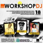 18/09: Workshop DJ com Miria Alves, Sleep e 3D em SP