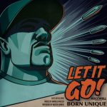 Webclipe: Roccwell, 'Let It Go' (Part. Born Unique & DJ Case)