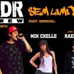 PDR Crew, 'Sem Limite'