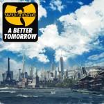 Resenha: Wu-Tang, 'A Better Tomorrow'