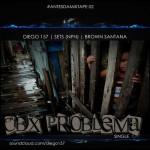 Single: 'CBx Problema', Diego 157