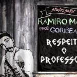 Lançamento: Ramiro Mart, 'Respeita o professor'