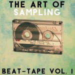 Beatmakers lançam disco 'Art Of Sampling Beattape Vol.1'