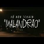 Assista 'Malandrão', novo clipe do Hó Mon Tchain