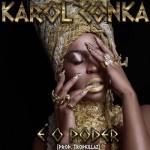 Ouça 'É o Poder', novo som de Karol Conka (Prod. Tropkillaz)