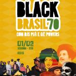 01/02: Festa Black Brasil 70 em Porto Alegre