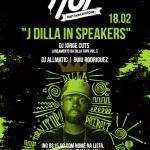 18/02: Festa Hot 'J Dilla In Speakers' em Porto Alegre