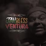 Ouça e baixe 'JahBless Ventura', novo álbum de Jamés Ventura