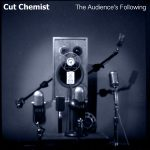 Ouça 'The Audience's Following', novo trampo de Cut Chemist
