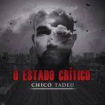 Conheça o trampo do rapper carioca Chico Tadeu