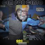 Mineiro 100Sei lança EP 'Cem Por Cento'