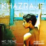 Lançamento: 'Khazraje', o primor do rap de MC Rene