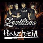Levíticos R.A.P lança single e promove a marca 'Pokazideia'
