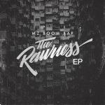 'The Rawness' | Produtor MZ Boom Bap lança seu 1° trampo solo